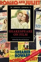 The Cambridge Companion to Shakespeare on Film ebook by Russell Jackson