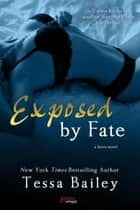Exposed by Fate ebook by
