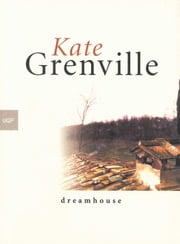 Dreamhouse ebook by Kate Grenville