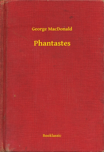 Phantastes ebook by George MacDonald
