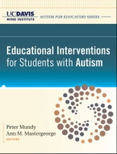 Educational Interventions for Students with Autism ebook by UC Davis MIND Institute