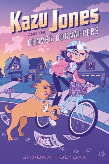 Kazu Jones and the Denver Dognappers ebook by Shauna Holyoak