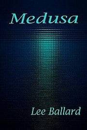 Medusa ebook by Ballard, E., L.