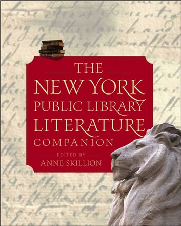 The New York Public Library Literature Companion ebook by Staff of The New York Public Library