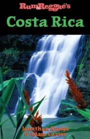 Rum & Reggae's Costa Rica ebook by Runge, Jonathan
