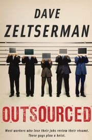 Outsourced ebook by Dave Zeltserman