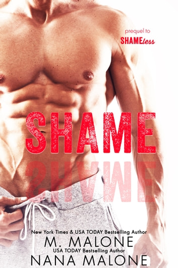 Shame ebook by Nana Malone,M. Malone