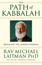 The Path of Kabbalah ebook by Rav Michael Laitman