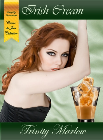 Irish Cream ebook by Trinity Marlow