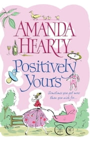 Positively Yours ebook by Amanda Hearty