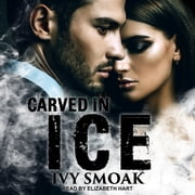 Carved in Ice audiobook by Ivy Smoak