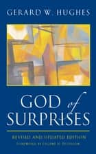 God of Surprises ebook by Gerard W. Hughes