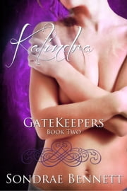 Kalindra ebook by Sondrae Bennett