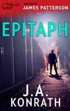Epitaph eBook by J. A. Konrath