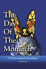 The Day of the Monarch ebook by Robert E. Hill