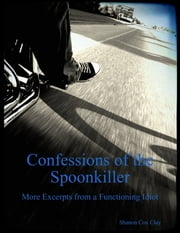 Confessions of the Spoonkiller ebook by Shanon Cox Clay