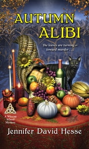 Autumn Alibi ebook by Jennifer David Hesse