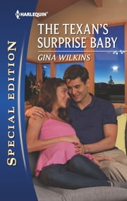 The Texan's Surprise Baby ebook by Gina Wilkins