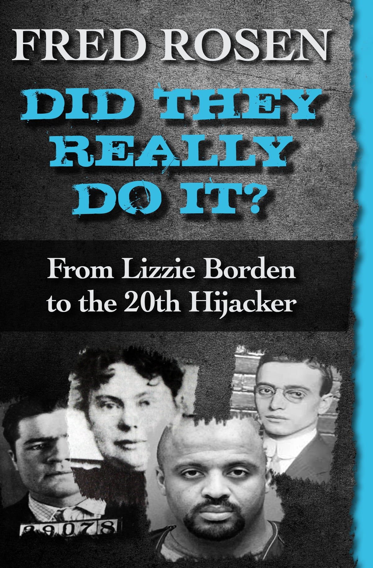 Did They Really Do It? Ebook By Fred Rosen  9781504024495  Rakuten Kobo