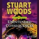 Unintended Consequences audiobook by Stuart Woods