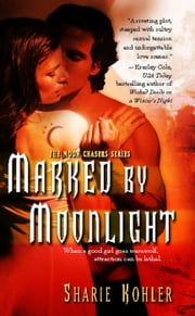 Marked by Moonlight ebook by Sharie Kohler