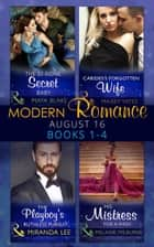 Modern Romance August 2016 Books 1-4 (Mills & Boon e-Book Collections) 電子書籍 by Maya Blake, Maisey Yates, Miranda Lee,...