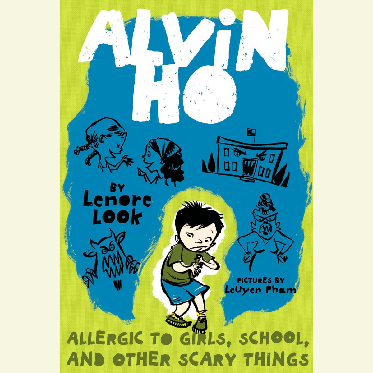 Alvin Ho: Allergic to Girls, School, and Other Scary Things Audiobook by  Lenore Look - 9780739379943 | Rakuten Kobo