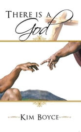 There is a God ebook by Kim Boyce