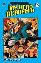 My Hero Academia vol. 12 eBook by Kohei Horikoshi