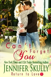 Can't Forget You ebook by Jennifer Skully, Jasmine Haynes