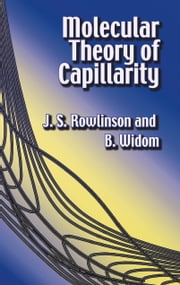 Molecular Theory of Capillarity ebook by J. S. Rowlinson,B. Wisdom