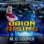Orion Rising audiobook by M. D. Cooper