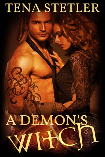 A Demon's Witch ebook by Tena  Stetler