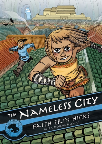 The Nameless City ebook by Faith Erin Hicks,Jordie Bellaire