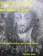 Proof the Bible Is True: 9 Book of Revelation and Church History ebook by Timothy Duke