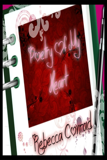 Poetry Of My Heart ebook by Rebecca Conrad