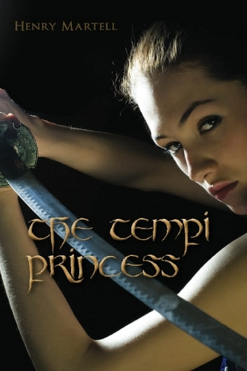 The Tempi Princess ebook by Henry Martell