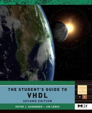 The Student's Guide to VHDL ebook by Ashenden, Peter J.