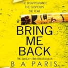 Bring Me Back audiobook by