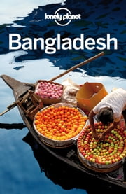 Lonely Planet Bangladesh ebook by Lonely Planet,Daniel McCrohan