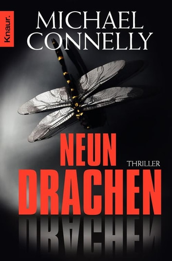 Neun Drachen - Thriller ebook by Michael Connelly