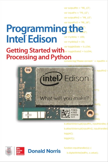 Programming the intel edison getting started with processing and programming the intel edison getting started with processing and python ebook by donald norris fandeluxe Choice Image