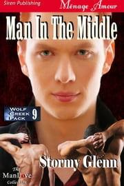 Man in the Middle ebook by Stormy Glenn
