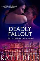 Deadly Fallout ebook by