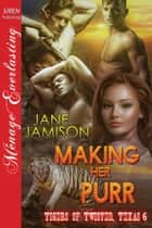 Making Her Purr ebook by Jane Jamison