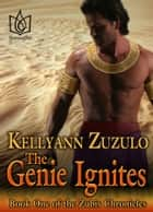 The Genie Ignites ebook by Kellyann Zuzulo