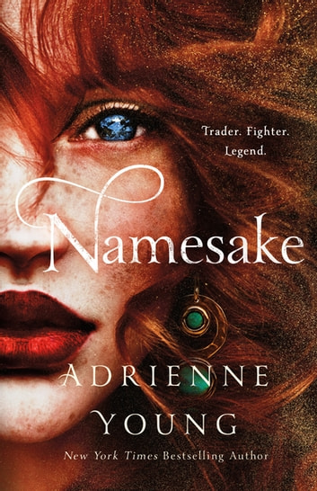 Namesake - A Novel ebook by Adrienne Young