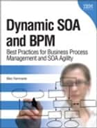 Dynamic SOA and BPM ebook by Marc Fiammante