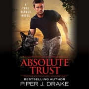 Absolute Trust audiobook by Piper J. Drake