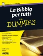 La Bibbia per tutti For Dummies ebook by Eric Denimal